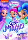 Shimmer and Shine: Magie Scintillante!