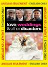 Love, Weddings & Other Disasters (ENG)